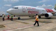 Air India Express to Dubai Airports suspended: दुबई में एयर इंडिया एक्सप्रेस की उड़ानों पर 2 अक्टूबर तक रोक, कोरोना पॉजिटिव मरीज द्वारा यात्रा किए जाने के दूसरे मामले के सामने आने के बाद लिया फैसला