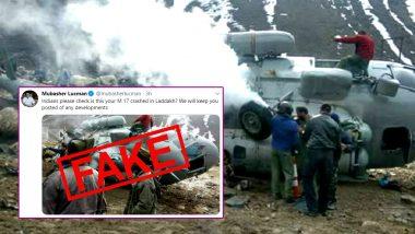 Fact Check: क्या लद्दाख में भारतीय वायुसेना का Mi-17 चॉपर क्रैश हुआ? पाकिस्तान के पत्रकार ने फेक न्यूज फैलाने के लिए दुर्घटनाग्रस्त भारतीय हेलीकॉप्टर की पुरानी तस्वीर की शेयर