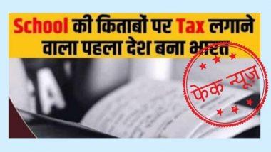 Fact Check: केंद्र सरकार ने स्कूली किताबों पर लगा दिया है टैक्स? PIB से जानें सोशल मीडिया पर वायरल हो रही इस खबर की सच्चाई