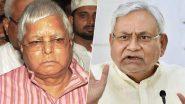 Bihar: लालू प्रसाद यादव का नीतीश कुमार पर वार, कहा- कोरोना और बिहार सरकार में कुछ समानताएं हैं, दोनों जनजीवन के लिए खतरनाक हैं