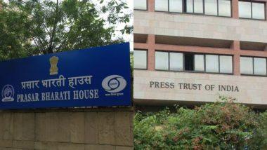 प्रसार भारती ने प्रेस ट्रस्ट ऑफ इंडिया से खत्म किया रिश्ता, अन्य घरेलू समाचार एजेंसियों से मांगे नए प्रस्ताव