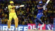 MI vs CSK: मुंबई इंडियंस बनाम चेन्नई सुपर किंग्स हाईवोल्टेज मुकाबले को ऐसे देखें लाइव