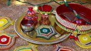 Karwa Chauth 2020 Thali Decoration Ideas: करवा चौथ थाली और चलनी को कैसे सजाएं? जानें व्रत की थाली को सजाने का आसान तरीका और आवश्यक सामग्रियों की लिस्ट