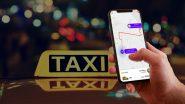 Online (Ola, Uber & Meru) Taxi Service: सफर आसान और सुविधाजनक बनाने के लिए ओला, उबर अथवा मेरू कैब की सेवा ले सकते हैं, ऐसे करें बुकिंग