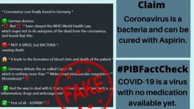Fact Check: कोविड-19 एक बैक्टीरिया है जो Intravascular Coagulation का कारण बनता है और Aspirin से ठीक हो सकता है? PIB से जानें WhatsApp वायरल मैसेज की सच्चाई