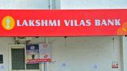 Lakshmi Vilas Bank के खाताधारकों के लिए बड़ी खुशखबरी, 27 नवंबर से पैसे निकालने की लिमिट खत्म, होगा ये बड़ा बदलाव