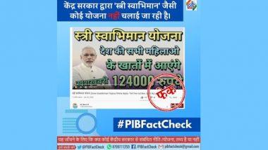 Fact Check: क्या केंद्र सरकार 'स्त्री स्वाभिमान योजना' के तहत महिलाओं के बैंक खातों में जमा कर रही है 1 लाख 24 हजार रूपए, PIB से जानें खबर की सच्चाई
