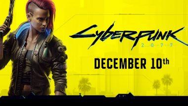 Cyberpunk 2077 गेम की ग्लोबल लॉन्चिंग की घोषणा, यहां जानिए पूरी डिटेल