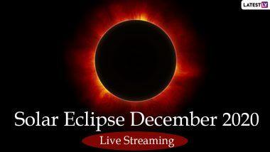 Solar Eclipse December 2020 Live Streaming Online: साल का आखिरी सूर्य ग्रहण आज, इस खगोलीय घटना को यहां देखें लाइव