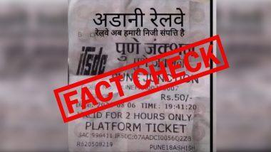 Fact Check: भारतीय रेलवे अब अडानी समूह की एक निजी संपत्ति है? जानें रेलवे टिकट की वायरल तस्वीर की सच्चाई