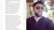 Tandav Row: निर्माता अली अब्बास जफर ने तांडव विवाद पर मांगी माफी