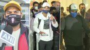 ऑस्ट्रेलिया फतह करने के बाद स्वदेश लौटे भारतीय खिलाड़ी, कंगारुओं पर टूट पड़ने वाले पंत ने दिया ये बयान
