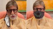 Amitabh Bachchan ने पहना LED Speaking Face Mask, मजेदार Video देखकर नाती-पोते भी हुए लोटपोट