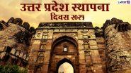 Uttar Pradesh Foundation Day 2021 Wishes: प्रियजनों को यूपी दिवस की दें बधाई, भेजें ये WhatsApp Stickers, Facebook Messages, GIF Images और वॉलपेपर्स