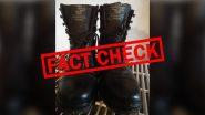 Fact Check: क्या भारतीय सेना के जवानों को 22,00 रुपये वाले जूते 25 हजार में मिलते थे? जानिए वायरल मैसेज का सच