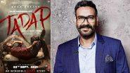 Tadap Poster: अक्षय कुमार के बाद अजय देवगन भी हुए इमोशनल, अहान शेट्टी की फिल्म का पोस्टर किया शेयर