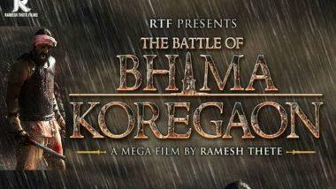 The Battle of Bhima Koregaon:फिल्म 'द बैटल ऑफ भीमा कोरेगांव' की रिलीज डेट आई सामने
