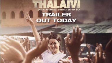 Thalaivi Official Trailer:जयाललिता के किरदार में छाई Kangana Ranaut, सुनाई एक्ट्रेस से मुख्यमंत्री बनने तक की कहानी, देखें Video