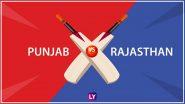 पंजाब किंग्स ने राजस्थान रॉयल्स को 4 रन से दी मात