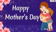 Happy Mother's Day Messages 2021: मदर्स डे पर इन WhatsApp Stickers, Facebook Messages, Wallpapers के जरिए अपनी मां को दें शुभकामनाएं