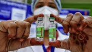वैज्ञानिक प्रमाणों के आधार पर कोविशील्ड खुराक के बीच अंतर में वृद्धि : एनटीएजीआई