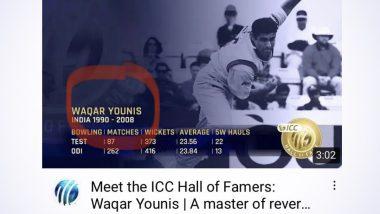 ICC ने लगाया गलतियों का अंबार, पूर्व पाकिस्तानी दिग्गज तेज गेंदबाज Waqar Younis को बताया भारतीय खिलाड़ी