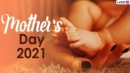Mother's Day 2021 and Matru Divas Wishes: मदर्स डे पर ये विशेज WhatsApp Stickers, Facebook Greetings, और HD Images के जरिए भेजकर दें बधाई