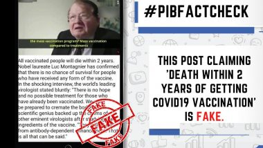 Fact Check: French Nobel laureate Luke Montagnier said - Will people die within 2 years of vaccination?  PIB exposes this fake claim, truth revealed
