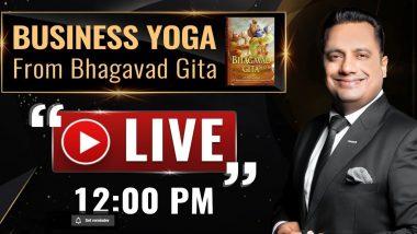 Business Yoga with Bhagavad Gita Live Streaming: डॉ विवेक बिंद्रा से सीखें बिजनेस को सफल बनाने के गुण, दोपहर 12 बजे से यहां देखें यह खास वेबिनार