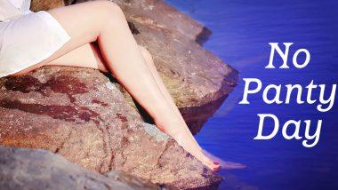No Panty Day 2021: आज मनाया जा रहा है नेशनल नो पैंटी डे, जानें इसका इतिहास और महत्व