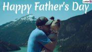 Happy Father's Day 2021 Wishes & Images: फादर्स डे के मौके पर पिता के लिए दिखाना चाहते है प्यार तो इन खूबसूरत WhatsApp Stickers, Facebook Greetings, Messages को भेजें