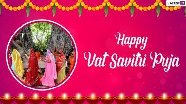 Vat Savitri 2021 Wishes and Greetings: हैप्पी वट सावित्री पर अपने पति को Quotes, WhatsApp Stickers, Messages और  HD Images के जरिए दें शुभकामनाएं