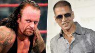 WWE के अंडरटेकर ने Akshay Kumar को दिया फाइट चैलेंज, खिलाड़ी एक्टर ने दिया बेहद फनी रिस्पोंस