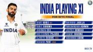 ICC World Test Championship 2021: टीम इंडिया के प्लेइंग 11 का हुआ ऐलान, जडेजा-अश्विन के साथ होंगे 3 तेज गेंदबाज