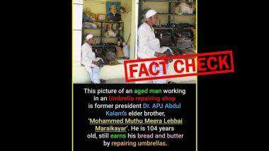 Fact Check: क्या सच में डॉ एपीजे अब्दुल कलाम के बड़े भाई अब चलाते है छतरी की मरम्मत की दुकान, जानिए सच्चाई