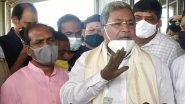 कांग्रेस नेता सिद्धारमैया का तंज कहा- मुख्यमंत्री बदलने के बाद भी कर्नाटक का कुछ नहीं होगा, येदियुरप्पा को बताया भ्रष्ट सीएम