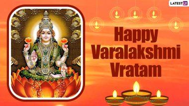 Varalakshmi Vratham 2021 Wishes: देवी लक्ष्मी को समर्पित है वरलक्ष्मी व्रतम, इन WhatsApp Greetings, HD Images, GIF Messages, SMS के जरिए दें शुभकामनाएं