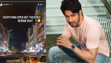 सिनेमाघर ना खुलने से Varun Dhawan है निराश, फोटो शेयर कर पूछा बड़ा सवाल
