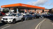 UK Fuel Crisis: ब्रिटेन में पेट्रोल-डीजल और गैस की भयानक कमी, 90 फीसदी पेट्रोल पंप बंद, स्टैंडबाय पर सेना