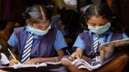 महाराष्ट्र सरकार का ऐलान- ग्रामीण और शहरी इलाकों में इन कक्षाओं के लिए 4 अक्टूबर से खुलेंगे स्कूल