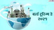 World Tourism Day 2021 HD Images: हैप्पी वर्ल्ड टूरिज्म डे! शेयर करें ये शानदार WhatsApp Status, Facebook Greetings, Photo Wishes, GIFs और Wallpapers